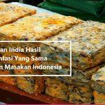 Makanan India Hasil Fermentasi Yang Sama Dengan Masakan Indonesia (2)